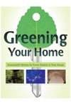Greening Your Home :  Sustainable Options for Every System in your House