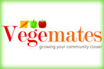 Vegemates: Connect - Trade - Share - Inspire - Create - Dream - Hope - Love